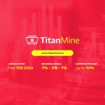 TitanMine - TOP ADMIN Mining DAY 1/ 100 GH/S FREE / Min invest 0.001 BTC / Min Withdraw -0.0002 BTC!!!! UP to 10% Daily - JOIN THIS>>>>>