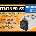Bitmain Antminer S9 antminer setup , install and powering up. Antminer S9 review .BTC & digibyte