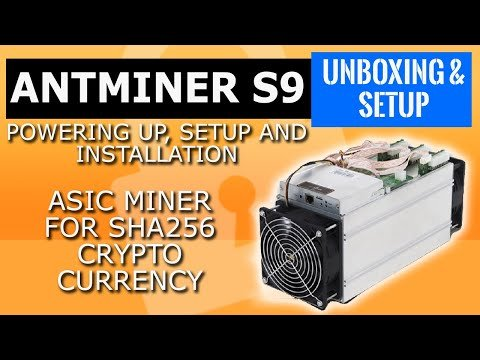 Bitmain Antminer S9 antminer setup , install and powering up