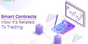 What Are Smart Contracts And How It is Related To Trading